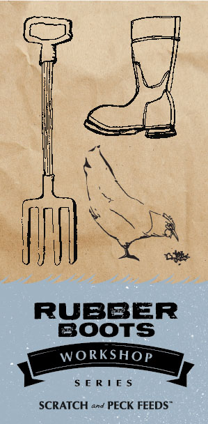 Rubber Boots Workshops
